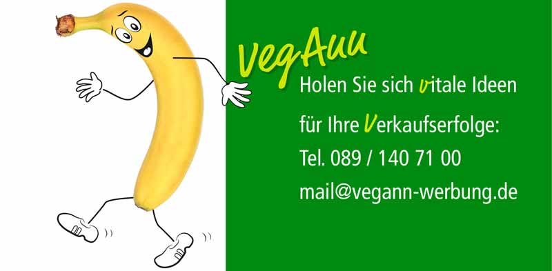 Vegann-Werbung freut sich auf Ihre Anfrage.
